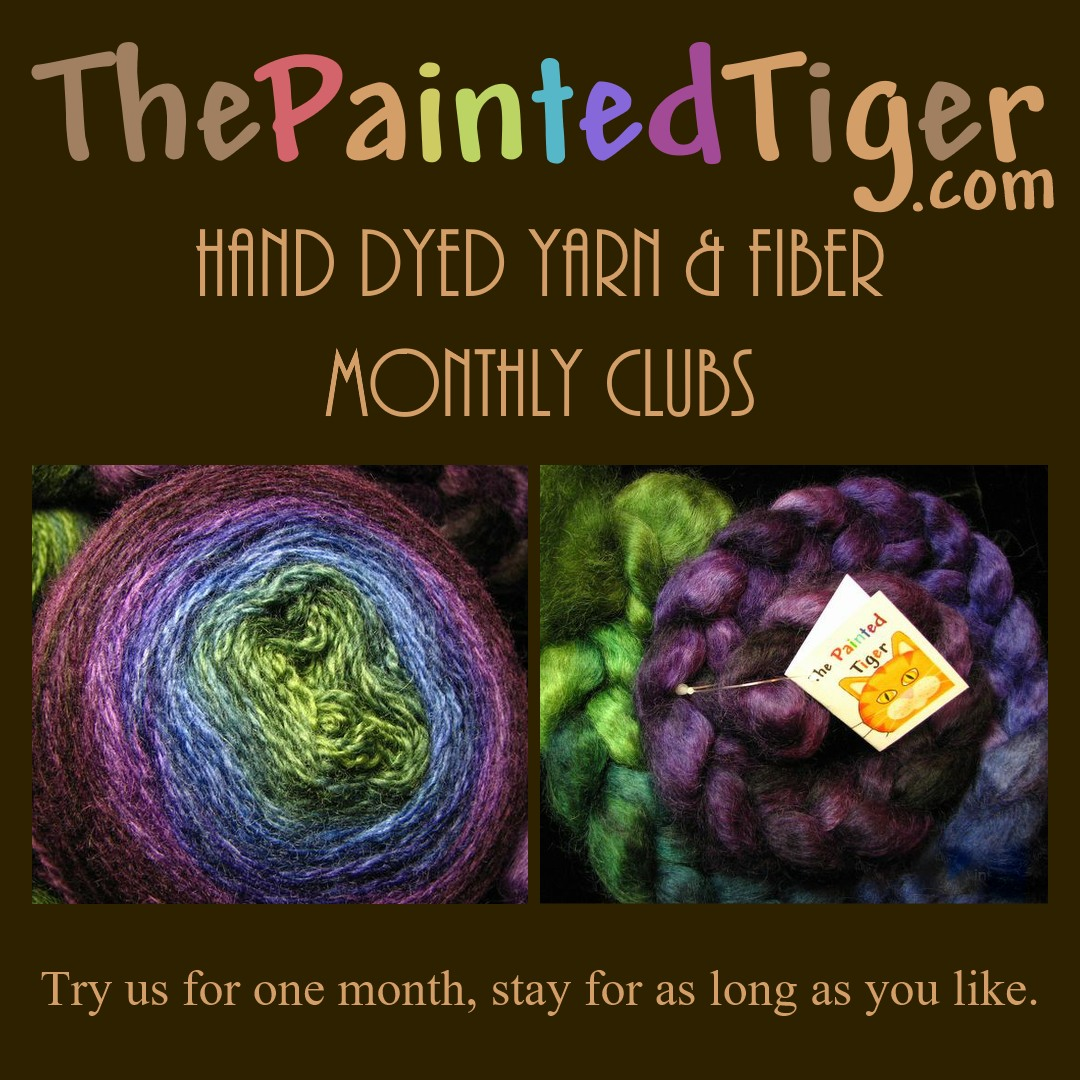Hand Dyed Yarn and Fiber of the Month Clubs by The Painted Tiger.